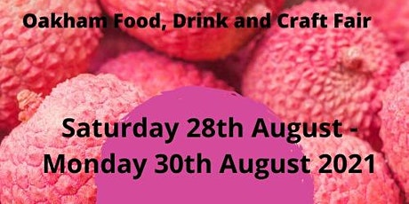 Oakham Food, Drink and Craft Fair tickets