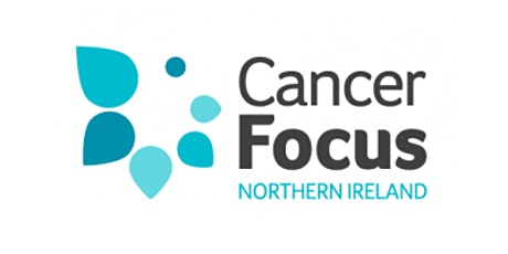 Cancer Awareness with Cancer Focus NI tickets