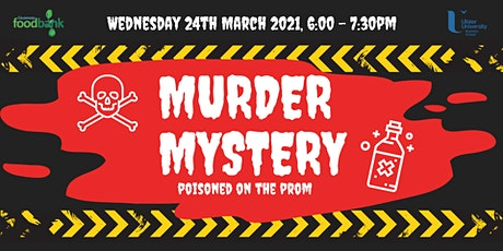 Murder Mystery: Poisoned on the Prom tickets