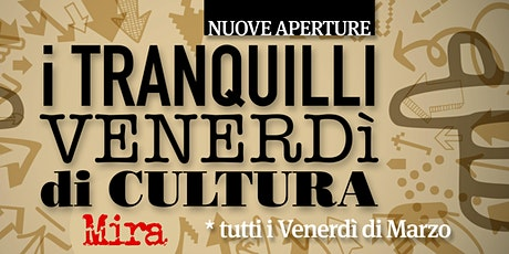 Tranquilli Venerdì di Cultura - Museo Archeologico HERMA biglietti