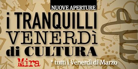 Tranquilli Venerdì di Cultura - Torre Normanna biglietti