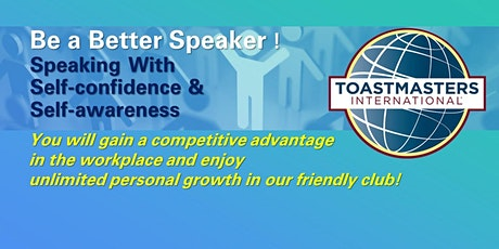 Be a better speaker! Build self-confidence and self-awareness !(via Zoom) tickets