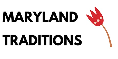 Maryland Traditions (¡en español!) tickets