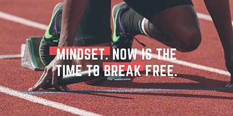 Mental Strength for Success in Business - Time to Break Free tickets