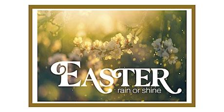 Easter: Rain or Shine, 6pm, Saturday tickets