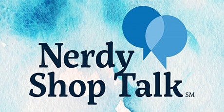 Nerdy Shop Talk - Episode 007 - Podcasts for Learning tickets