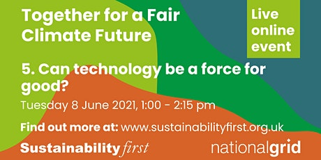 Can technology be a force for good in delivering a fair climate future? tickets
