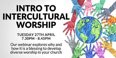 Intro to Intercultural Worship - webinar entradas