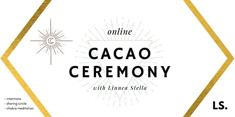 Cacao Ceremony & Chakra Meditation Tickets