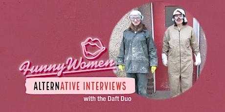 Funny Women Alternative Interviews tickets