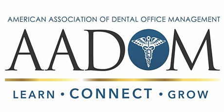 """Dental Admin Virtual Mtg: """"If a patient leaves the office empty-handed…."""" tickets"""