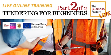 LIVE - Tendering for Beginners. Part 2  - 1pm tickets