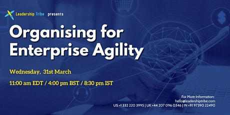 Organising for Enterprise Agility - 310321 - Canada tickets