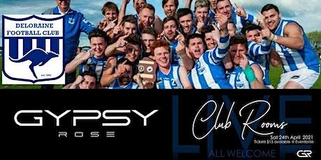 Gypsy Rose - Deloraine Football Club tickets