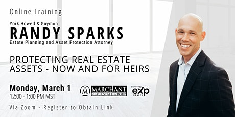 Protecting Real Estate Assets - Now & for Heirs tickets