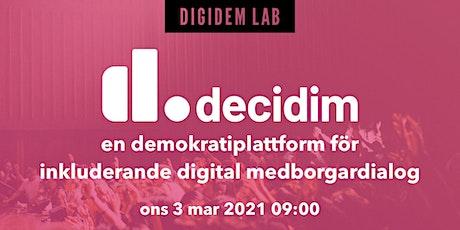 Decidim: en demokratiplattform för inkluderande digital medborgardialog biljetter