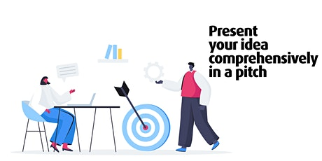 Present your idea comprehensively in a pitch tickets