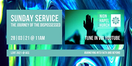 Sunday Service - The Journey of the Dispossessed tickets
