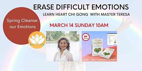 Online: Erase Difficult Emotions  Energies with Qi Gong tickets