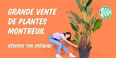 Grande Vente de Plantes - Montreuil billets