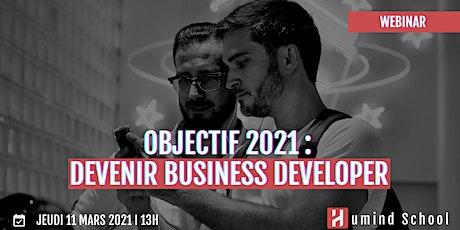 Objectif 2021 : Devenir Business Developer billets