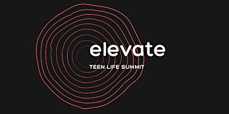 ELEVATE TEEN LIFE SUMMIT tickets