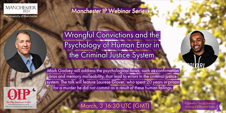 Wrongful Convictions:  the Psychology of Human Error in Criminal Justice tickets