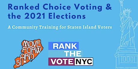 Ranked Choice Voting & the 2021 Elections tickets