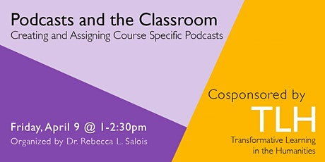 Podcasts and the Classroom: Creating and Assigning Course Specific Podcasts tickets