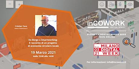 Da Borgo a Smartworking - un progetto di economia circolare locale biglietti