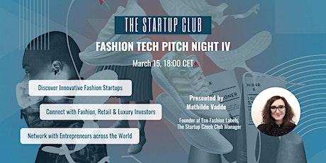 Fashion Tech Pitch Night IV tickets