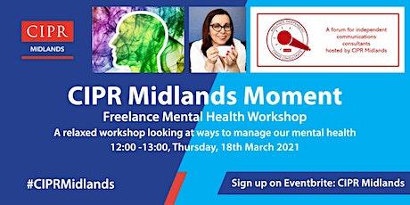 CIPR Midlands OpenMIC Mental Health Workshop tickets
