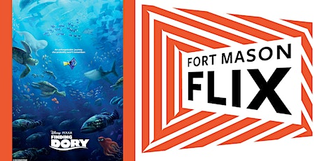 FORT MASON FLIX: Finding Dory tickets