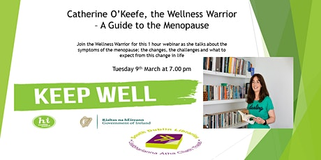 Catherine O'Keefe, the Wellness Warrior - A Guide to the Menopause tickets