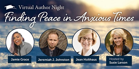 Finding Peace in Anxious Times: How to Care for Yourself and Others tickets