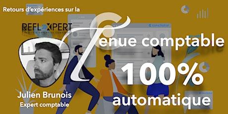 100% de la tenue comptable en automatique : retour  Reflexpert billets