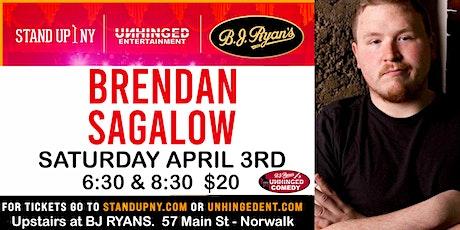 Unhinged Comedy presents: Brendan Sagalow tickets