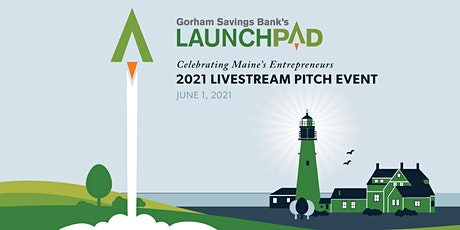 Gorham Savings Bank's 2021 LaunchPad Livestream Event tickets
