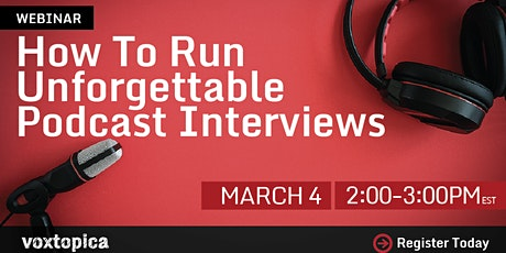 How to Run Unforgettable Podcast Interviews tickets