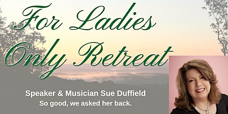 For Ladies Only Retreat 2021 tickets