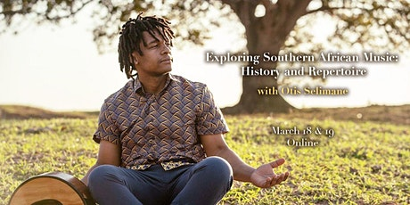 Exploring Southern African Music:  History and Repertoire (Online Workshop) tickets