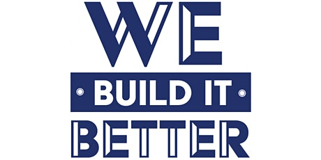 Introduction to We Build It Better tickets