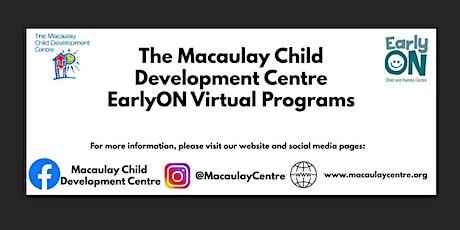 Macaulay Child Development Centre EarlyON: Hands On Activity Fun tickets