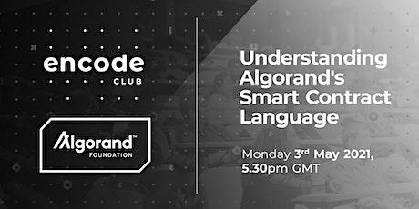 Understanding Algorand's Smart Contract Language tickets