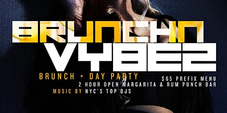 Brunch N Vybez Saturdays tickets