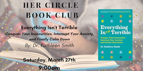 Book Club: Everything Isn't Terrible tickets