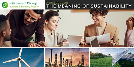 A Dialogue on the Meaning of Sustainability tickets