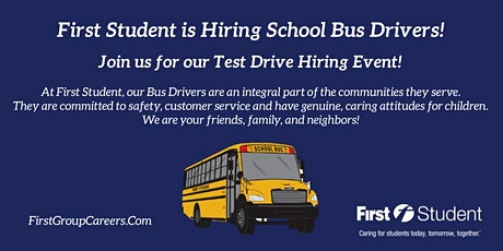 First Student Westmont is Hosting Test Drive Hiring Events! tickets