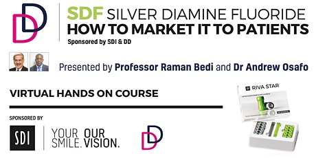 SDF Silver Diamine Fluoride - How to Market it to Patients tickets
