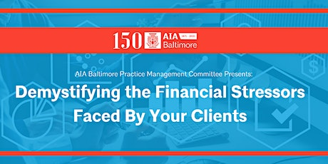 Demystifying the Financial Stressors Faced by Your Clients (PMC) tickets